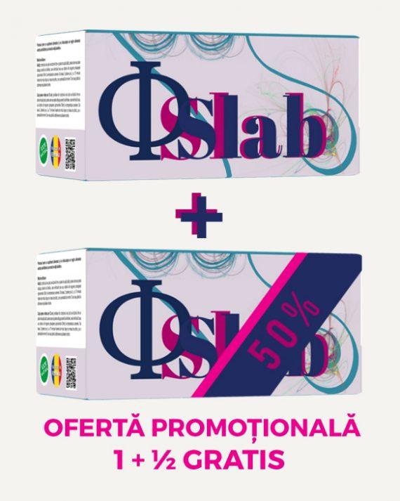 Promoţie Ф Slab 1+½ Gratis